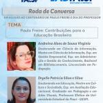 Roda de Conversa: Paulo Freire: Contribuições para a Educação Brasileira